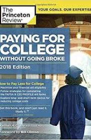 Paying for College Without Going Broke, 2018 Edition by Princeton Review