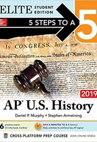 5 Steps to a 5: AP U.S. History 2019 Elite Student Edition