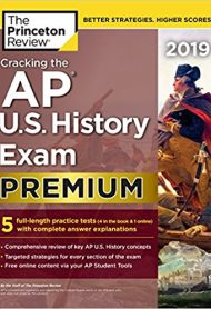 Cracking the AP U.S. History Exam 2019 by Princeton Review