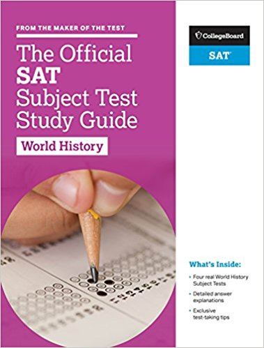 The Official SAT Subject Test in World History Study Guide by College Board