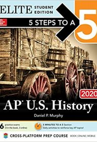 5 Steps to a 5: AP U.S. History 2020 Elite Student Edition by Daniel Murphy