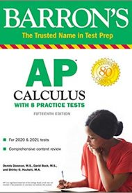 Barron's AP Calculus: With 8 Practice Tests