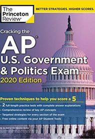 Cracking the AP U.S. Government & Politics Exam, 2020 Edition by Princeton Review