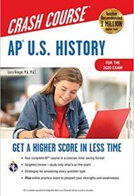 AP U.S. History Crash Course, For the 2020 Exam