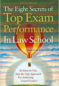 The Eight Secrets of Top Exam Performance in Law School