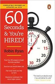 60 Seconds and You're Hired!: Revised Edition by Robin Ryan