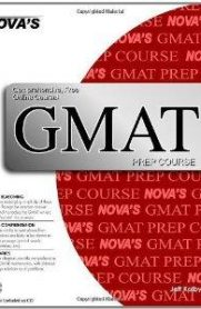 Nova's GMAT Prep Course (with Online Course) by Jeff Kolby