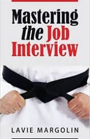 Mastering the Job Interview by Lavie Margolin