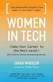 Women in Tech: Take Your Career to the Next Level with Practical Advice and Inspiring Stories by Tarah Wheeler