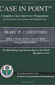 Case in Point 10: Complete Case Interview Preparation by Marc Consentino
