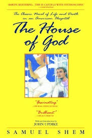 House of God by Samuel Shem, M.D.