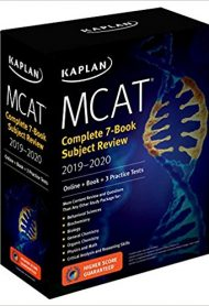 MCAT Complete 7-Book Subject Review 2019-2020: Online + Book + 3 Practice Tests by Kaplan
